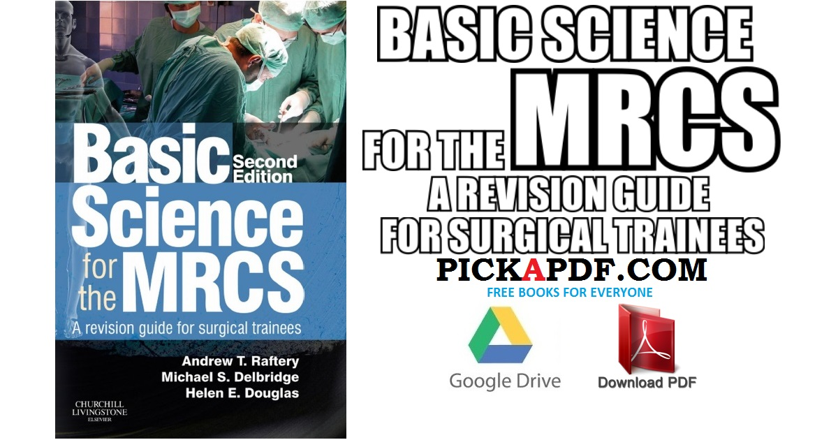 Basic Science for the MRCS: A revision guide for surgical ...