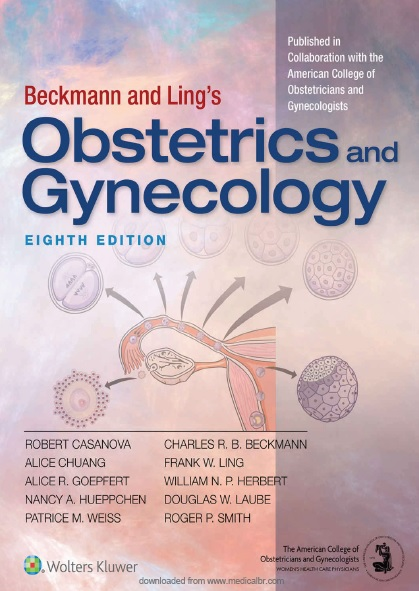 Beckmann and Ling's Obstetrics and Gynecology 8th Edition PDF