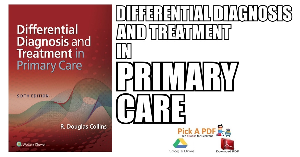 Differential Diagnosis and Treatment in Primary Care 6th Edition PDF