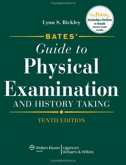Bates' Guide to Physical Examination and History Taking 10th Edition PDF