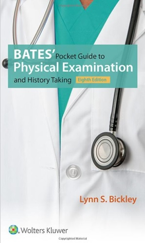 Bates' Pocket Guide to Physical Examination and History Taking 8th Edition PDF