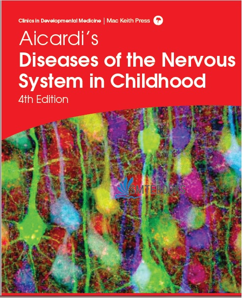 Aicardi's Diseases of the Nervous System in Childhood 4th Edition PDF