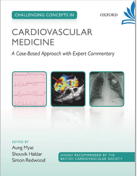Challenging Concepts in Cardiovascular Medicine A Case-Based Approach with Expert Commentary PDF