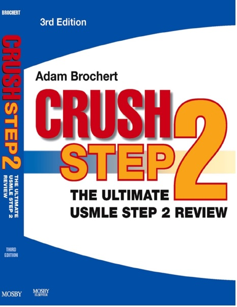 Crush Step 2 The Ultimate USMLE Step 2 Review 3rd Edition PDF