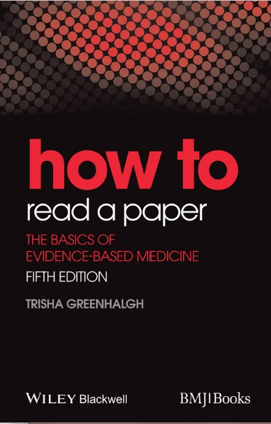 How to Read a Paper: The Basics of Evidence-Based Medicine PDF