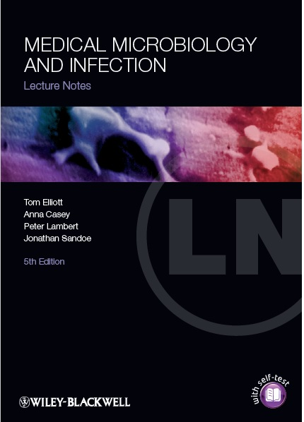 Lecture Notes: Medical Microbiology and Infection by Tom Elliott 5th Edition PDF