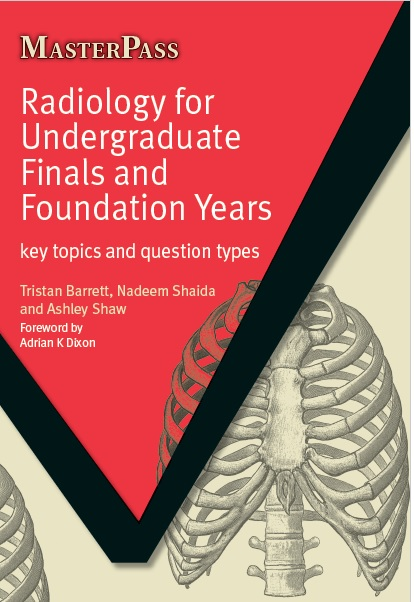 Radiology for Undergraduate Finals and Foundation Years PDF