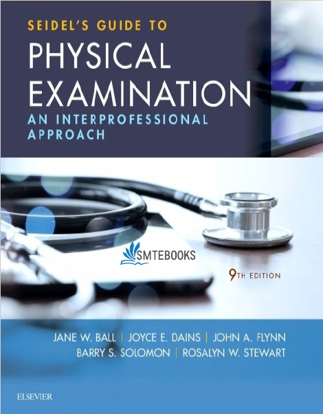 Seidel's Guide to Physical Examination: An Interprofessional Approach PDF