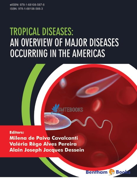 Tropical Diseases An Overview of Major Diseases Occurring in the Americas PDF