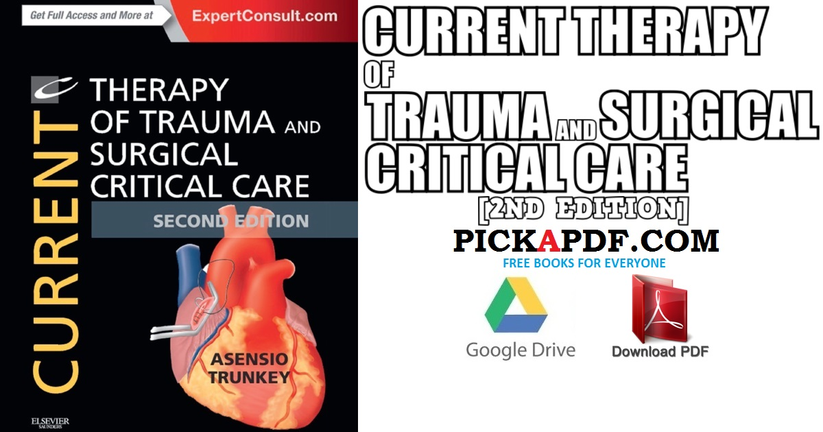 Current Therapy of Trauma and Surgical Critical Care 2nd Edition PDF