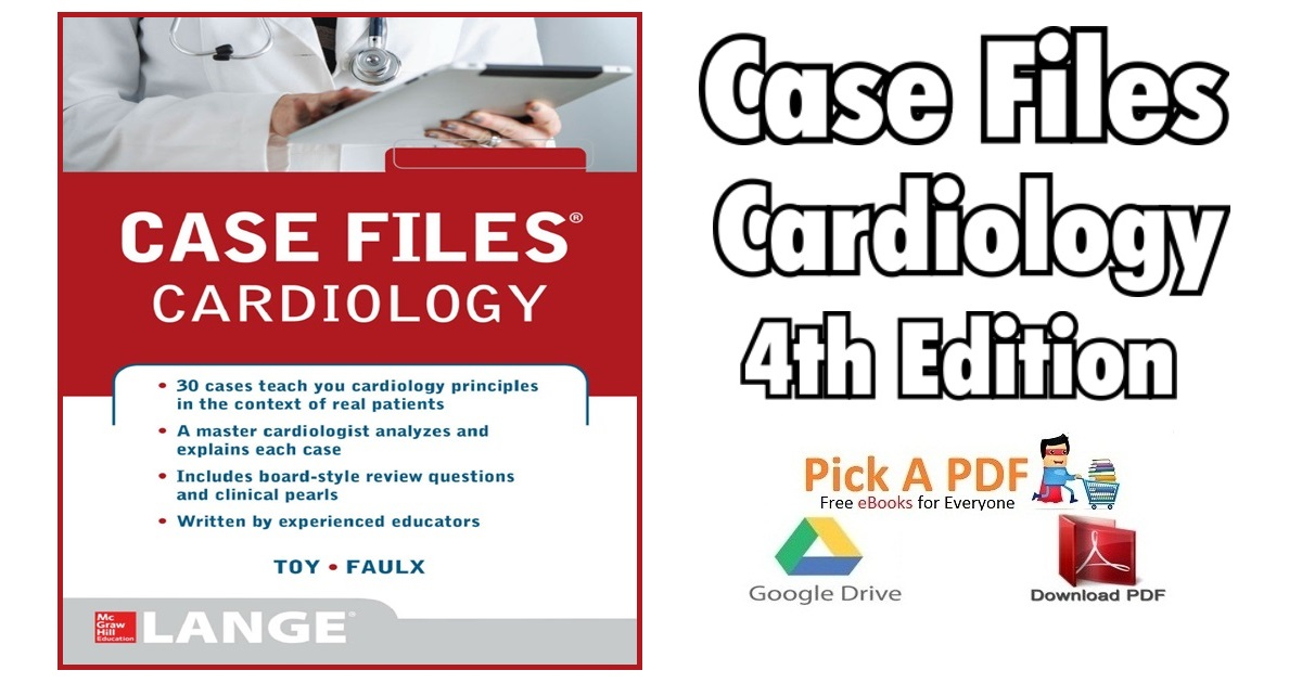Case Files Cardiology 4th Edition PDF