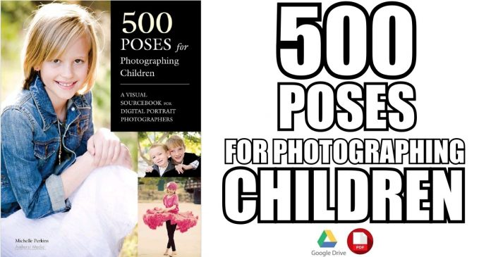 500 Poses for Photographing Children PDF