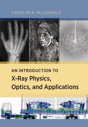 An Introduction to X-Ray Physics, Optics, And Applications PDF