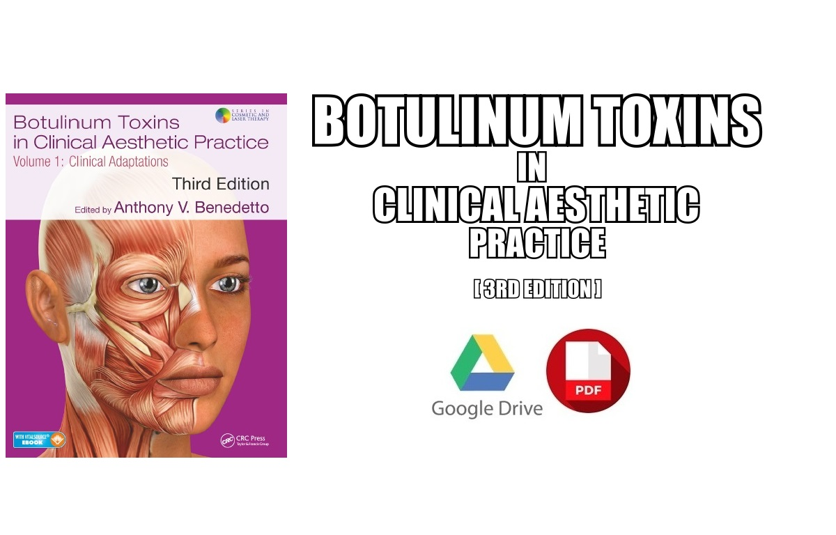 Botulinum Toxins in Clinical Aesthetic Practice PDF