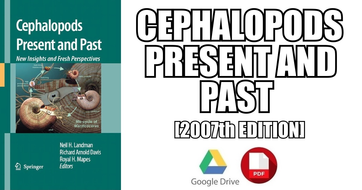 cephalopods present and past new insights and fresh perspectives l andman neil h davis richard arnold mapes royal h