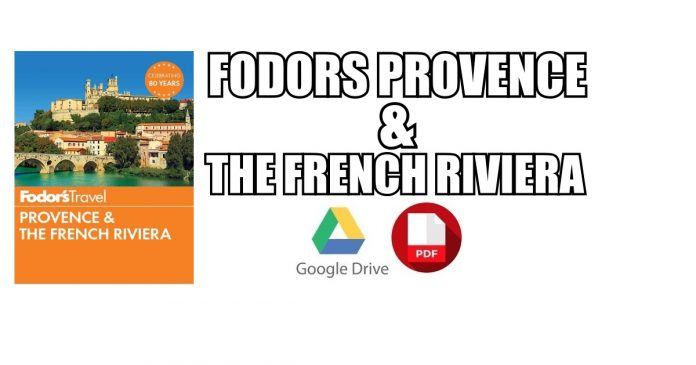 Fodors Provence & the French Riviera PDF
