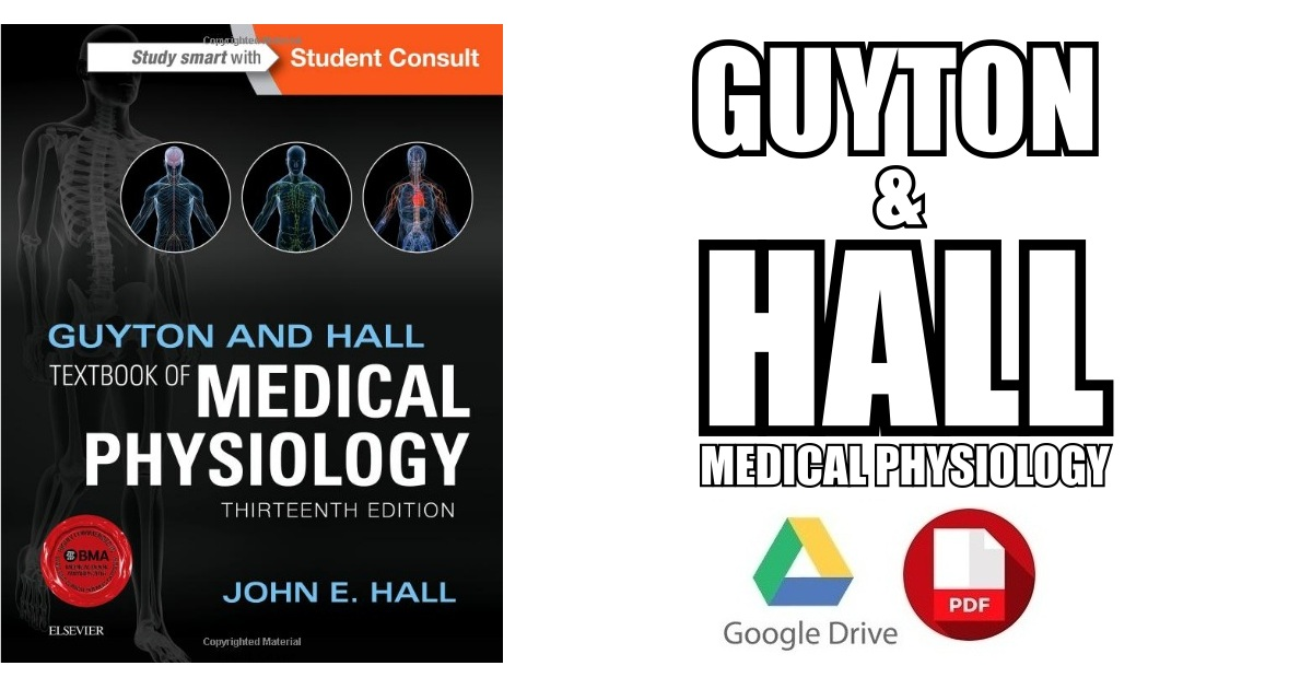 Guyton and Hall Textbook of Medical Physiology PDF Free Download