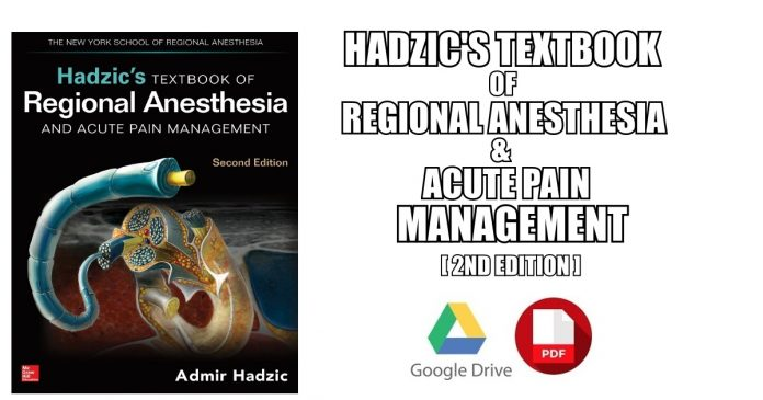 Hadzic's Textbook of Regional Anesthesia and Acute Pain Management PDF
