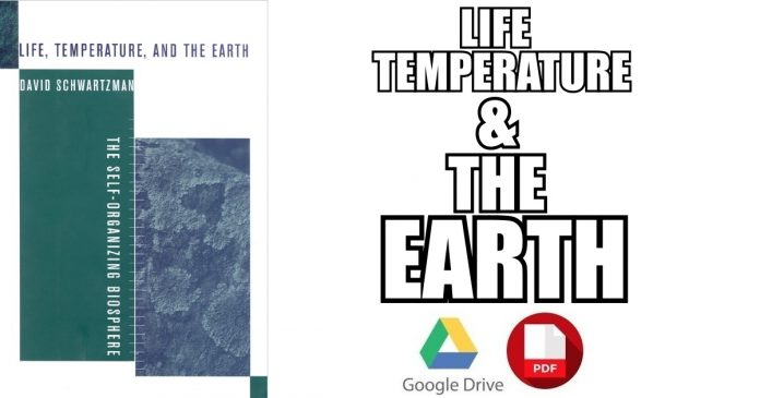 Life, Temperature, and the Earth PDF