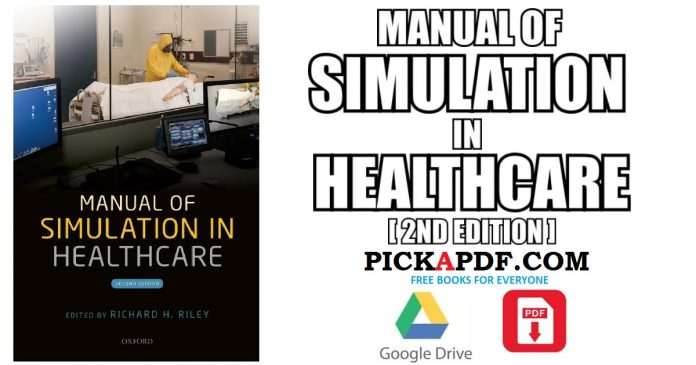 Manual of Simulation in Healthcare PDF