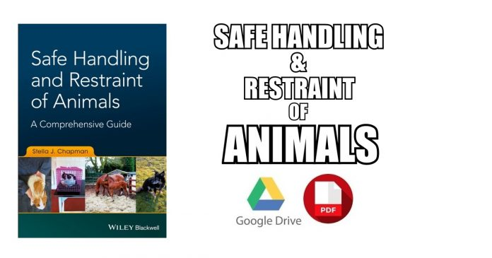 Safe Handling and Restraint of Animals PDF
