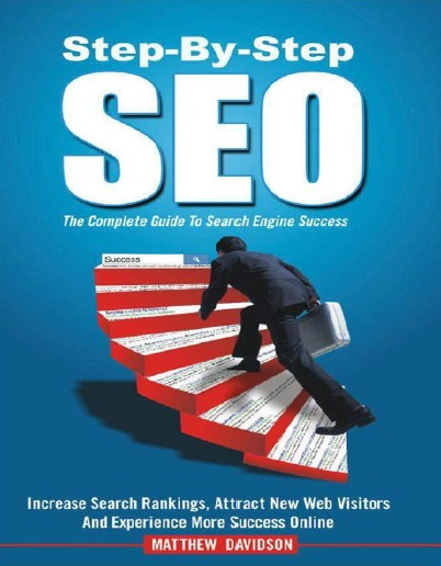Step-By-Step SEO: The Complete Guide To Search Engine Success PDF