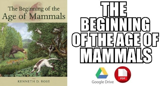 The Beginning of the Age of Mammals PDF