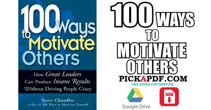 100 Ways to Motivate Others PDF