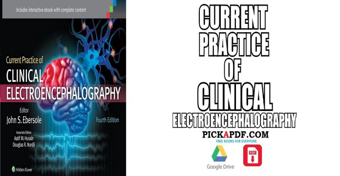 Current Practice of Clinical Electroencephalography PDF