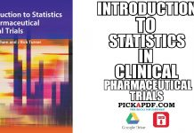Introduction to Statistics in Pharmaceutical Clinical Trials PDF