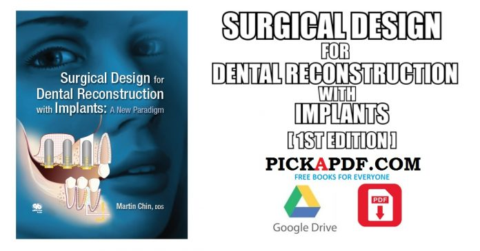 Surgical Design for Dental Reconstruction with Implants PDF
