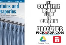 The Complete Photo Guide to Curtains and Draperies PDF