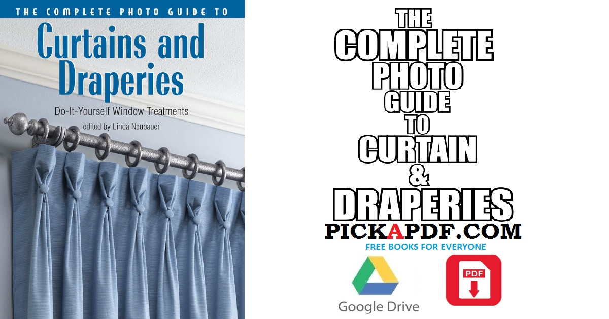 The complete photo guide to curtains and draperies pdf free download the complete photo guide to curtains and draperies pdf solutioingenieria Choice Image