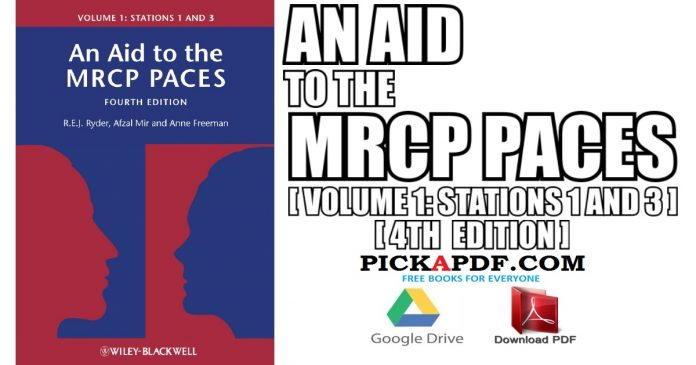 An Aid to the MRCP PACES: Volume 1: Stations 1 and 3 PDF