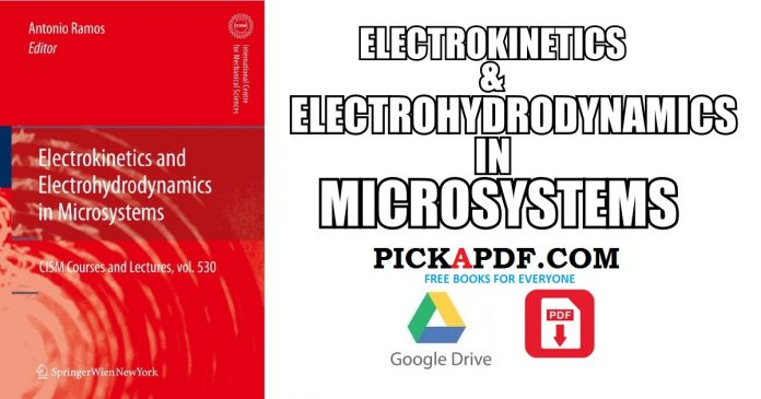 Electrokinetics and Electrohydrodynamics in Microsystems PDF