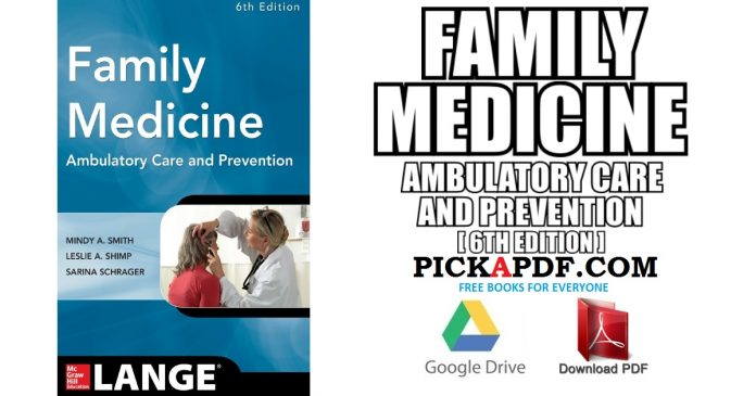 Family Medicine Ambulatory Care and Prevention PDF