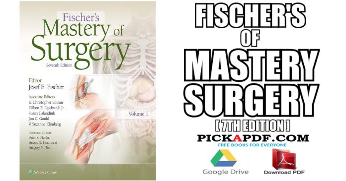 Fischer's Mastery of Surgery PDF