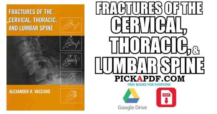 Fractures of the Cervical, Thoracic, and Lumbar Spine PDF