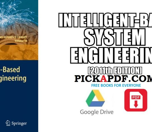 Intelligence-Based Systems Engineering 2011th EDITION PDF