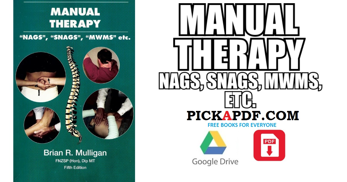 manual therapy pdf free download direct link rh pickapdf com manual therapy nags snags mwms etc 6th edition pdf manual therapy nags snags mwms etc pdf