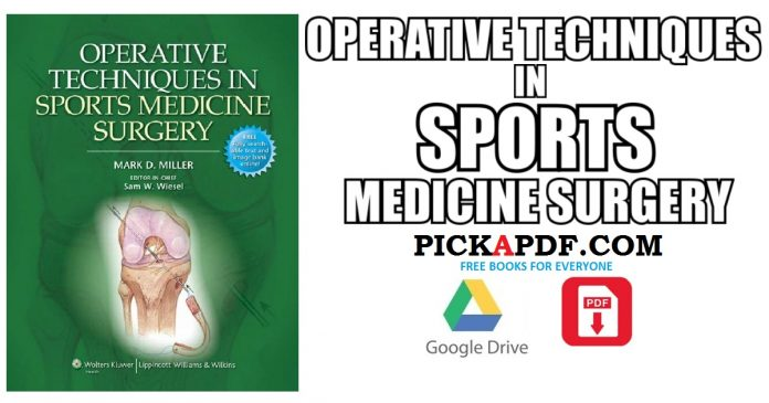 Operative Techniques in Sports Medicine Surgery PDF