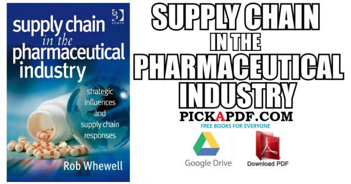 Supply Chain in the Pharmaceutical Industry PDF