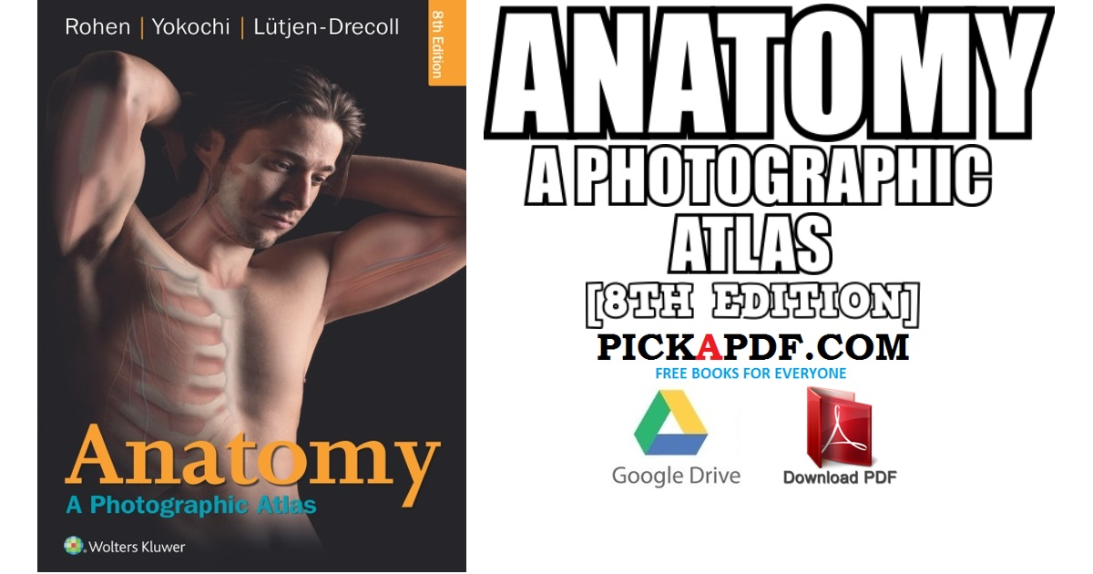 Anatomy: A Photographic Atlas 8th Edition PDF Free Download [Direct ...