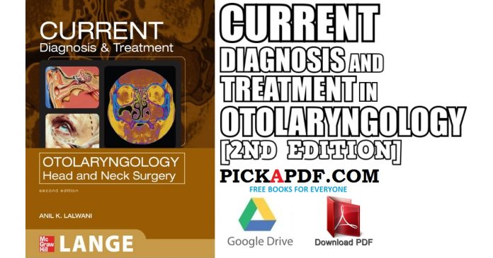 CURRENT Diagnosis and Treatment in Otolaryngology 2nd Edition PDF