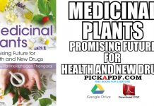 Medicinal Plants: Promising Future for Health and New Drugs PDF