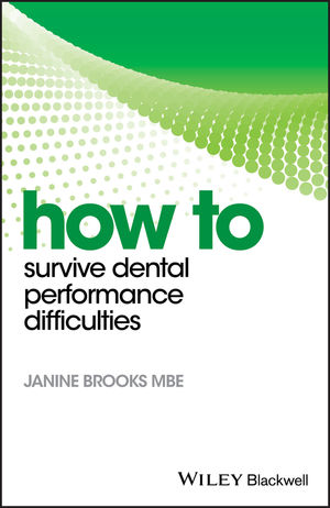 How to Survive Dental Performance Difficulties PDF