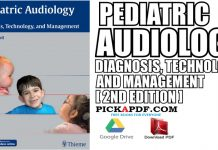Pediatric Audiology: Diagnosis, Technology, and Management PDF