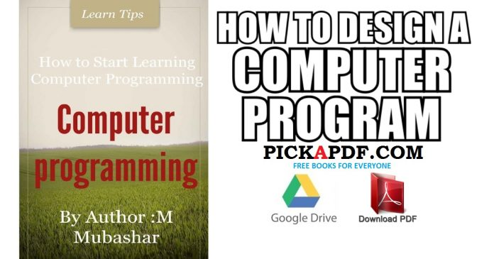 How to Design A Computer Program PDF