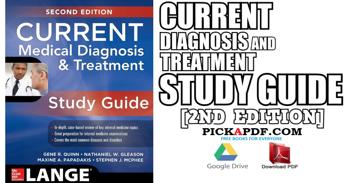 CURRENT Medical Diagnosis and Treatment Study Guide PDF Free Download