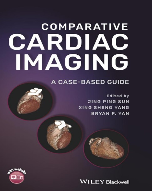 Comparative Cardiac Imaging: A Case-based Guide PDF